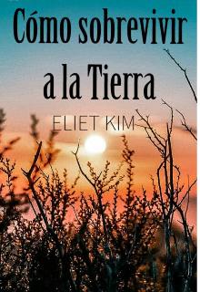 """Libro. """"CÓmo Sobrevivir En La Tierra"""" Leer online"""