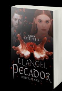 """Libro. """"Saga El ángel"""" Leer online"""