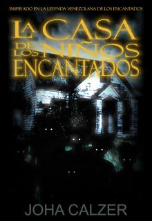 """Libro. """"La Casa de los Niños Encantados"""" Leer online"""