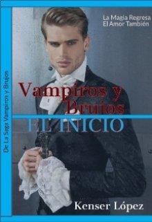 """Libro. """"Vampiros y Brujos. El Inicio"""" Leer online"""