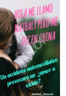 """Libro. """"Hola me llamo Nathaly pero me dicen China"""" Leer online"""