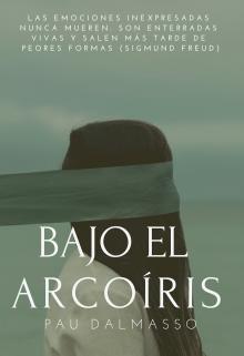 """Libro. """"Bajo el Arcoiris Proximamente"""" Leer online"""