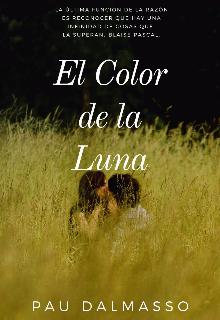 """Libro. """"El color de la Luna proximamente"""" Leer online"""