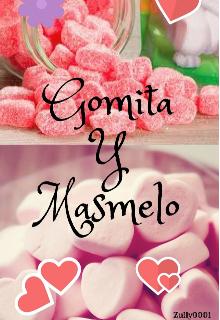"""Libro. """"Gomita Y Masmelo"""" Leer online"""