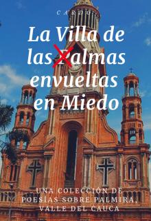 """Libro. """"La Villa de las Almas envueltas en Miedo"""" Leer online"""