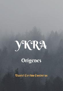 "Libro. ""Ykra, Orígenes"" Leer online"