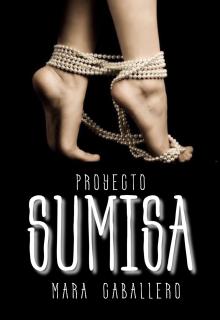 """Libro. """"Proyecto Sumisa"""" Leer online"""