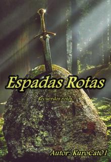 """Libro. """"Espadas Rotas"""" Leer online"""