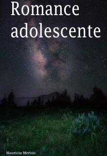 """Libro. """"Romance adolescente"""" Leer online"""
