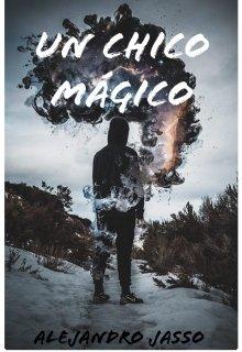 """Libro. """"Un chico mágico"""" Leer online"""
