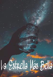 """Libro. """"La Estrella Más Bella"""" Leer online"""