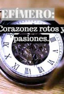 """Libro. """"Efímero: Corazones rotos y pasiones."""" Leer online"""