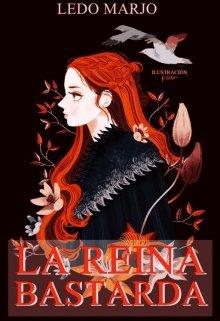 "Libro. ""La reina Bastarda"" Leer online"