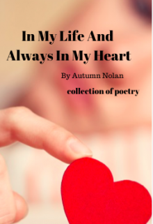 "Book. ""In My Life And Always In My Heart (collection Of Poetry.)"" read online"