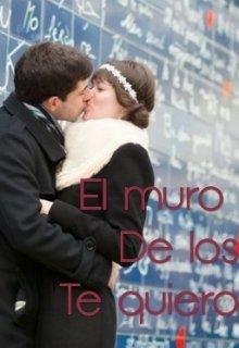 """Libro. """"El muro de los te quiero """" Leer online"""