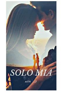 """Libro. """"Solo Mia """" Leer online"""