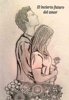 """Libro. """"El incierto futuro del amor"""" Leer online"""