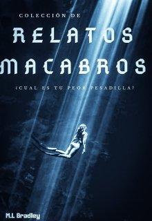 """Libro. """"Colección De Relatos Macabros"""" Leer online"""