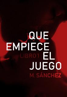 """Libro. """"Que Empiece el Juego (1º bilogía Juego)"""" Leer online"""