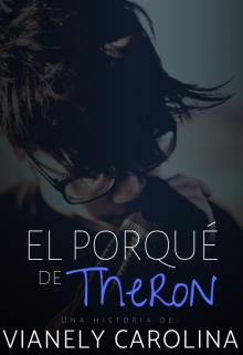 """Libro. """"El porqué de Theron"""" Leer online"""