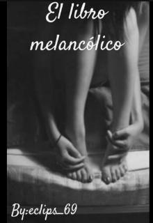 """Libro. """"El libro melancólico """" Leer online"""