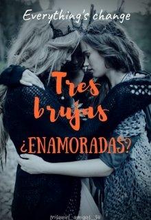 """Libro. """"Tres Brujas ¿enamoradas?"""" Leer online"""