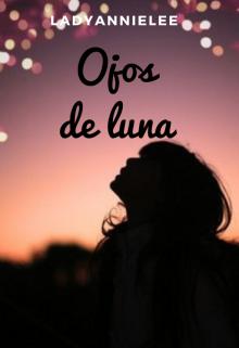 """Libro. """"Ojos de luna. (relato corto)"""" Leer online"""