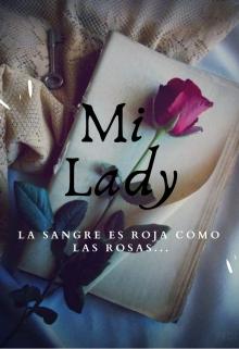 "Libro. ""Mi Lady"" Leer online"