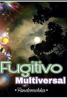 "Libro. ""Fugitivo Multiversal."" Leer online"