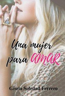 """Libro. """"Una mujer para amar. Trilogía Espejo I ©"""" Leer online"""