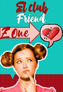 "Libro. ""El club friend zone "" Leer online"