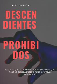 """Libro. """"Descendientes Prohibidos"""" Leer online"""
