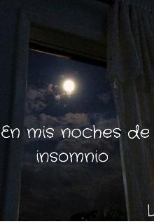 """Libro. """"En mis noches de insomnio """" Leer online"""
