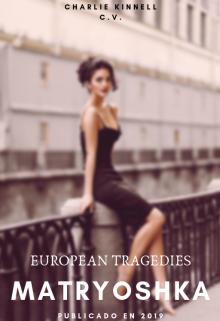 """Libro. """"Matryoshka - European Tragedies"""" Leer online"""