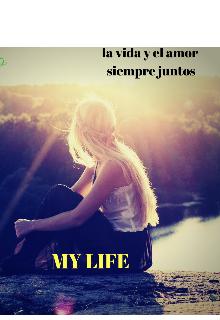 """Libro. """"Mi Life"""" Leer online"""