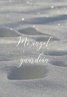 "Libro. ""Mi ángel guardián "" Leer online"
