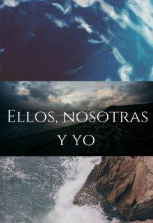 """Libro. """"Ellos, Nosotras y Yo"""" Leer online"""