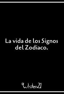 """Libro. """"La vida de los Signos del Zodiaco."""" Leer online"""