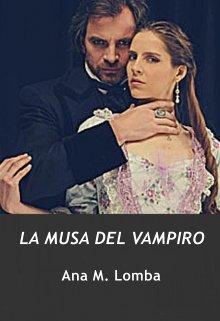 """Libro. """"La Musa Del Vampiro"""" Leer online"""
