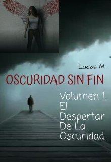 """Libro. """"Oscuridad Sin Fin."""" Leer online"""