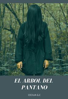 """Libro. """"El Arbol Del Pantano"""" Leer online"""