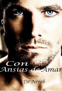 """Libro. """"Con Ansias de Amar"""" Leer online"""