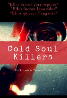 "Libro. ""Cold Soul Killers"" Leer online"