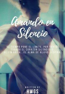 """Libro. """"Amando En Silencio"""" Leer online"""