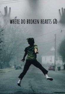 """Книга. """"where do broken hearts go"""" читать онлайн"""