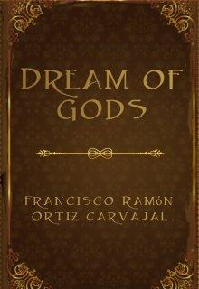 """Libro. """"Dream of gods"""" Leer online"""