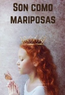"Libro. ""Son como mariposas"" Leer online"