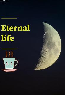 "Книга. ""Eternal life"" читати онлайн"