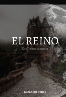 """Libro. """"El Reino: Regreso a casa"""" Leer online"""