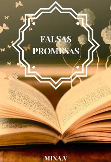"""Libro. """"Falsas Promesas"""" Leer online"""